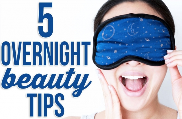 5 Overnight Beauty Tips You Need To Know